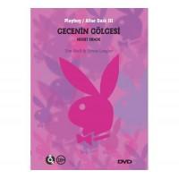 Gecenin Gölgesinde - Playboy Erotik DVD Film