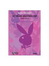 İki Yalan Arasında Aşk - Playboy Erotik DVD Film