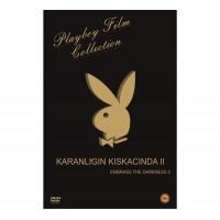 Karanlığın Kıskacında 2 - Playboy Erotik DVD Film