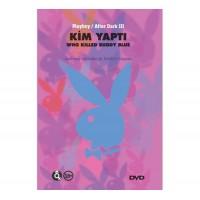 Kim Yaptı - Playboy Erotik DVD Film