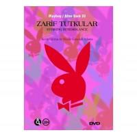 Zarif Tutkular - Playboy Erotik DVD Film